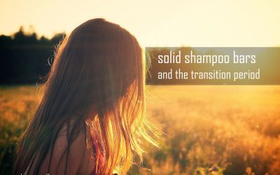 """Shampoo Bars and """"THE TRANSITION PERIOD"""""""